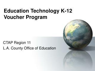 Education Technology K-12 Voucher Program