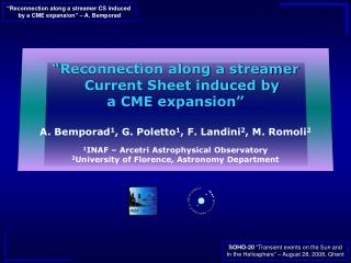 �Reconnection along a streamer Current Sheet induced by  a CME expansion�