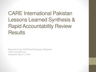 CARE International Pakistan Lessons Learned  Synthesis & Rapid Accountability Review Results