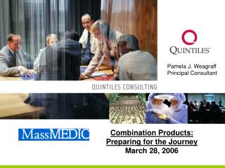 Combination Products:  Preparing for the Journey March 28, 2006