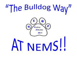 """The  Bulldog Way"""