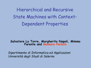 Hierarchical and Recursive State Machines with Context-Dependent Properties