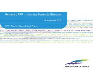 Rencontre RFF – Union des Maires de l'Essonne 14 Novembre 2008