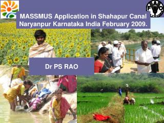 MASSMUS Application in Shahapur Canal  Naryanpur Karnataka India February 2009.