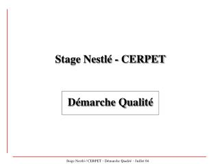Stage Nestlé - CERPET