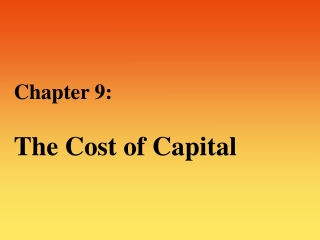 Capital components  Debt  Preferred  Common Equity Equity cost approaches  CAPM  DCF  Bond Yield Plus Risk Premium WACC