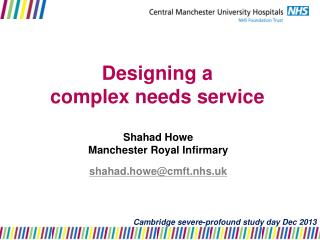 Designing a  complex needs service