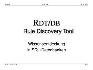 R DT / DB Rule Discovery Tool Wissensentdeckung  in SQL-Datenbanken