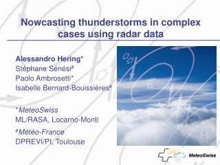 Nowcasting thunderstorms in complex cases using radar data