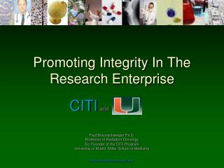 Promoting Integrity In The Research Enterprise