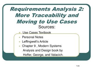 Requirements Analysis 2: More Traceability and  Moving to Use Cases
