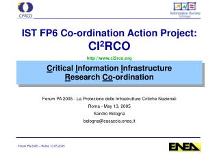 C ritical  I nformation  I nfrastructure  R esearch  Co -ordination