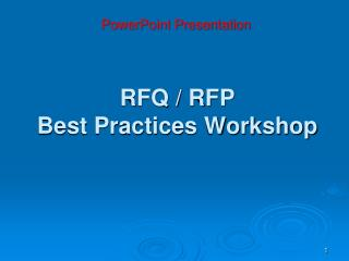 RFQ / RFP  Best Practices Workshop