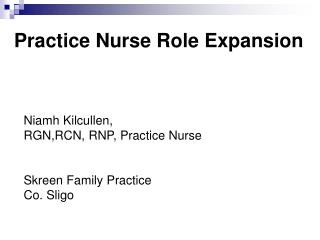 Practice Nurse Role Expansion