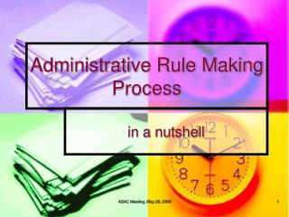 Administrative Rule Making Process