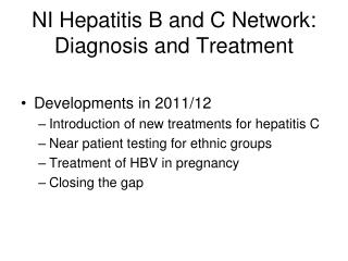 NI Hepatitis B and C Network: Diagnosis and Treatment