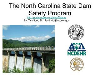 The North Carolina State Dam Safety Program