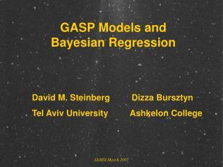 GASP Models and Bayesian Regression