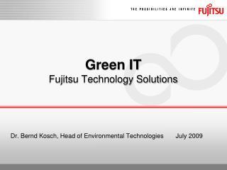 Green IT Fujitsu Technology Solutions