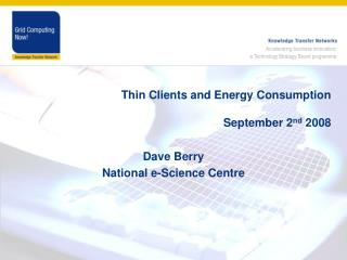 Thin Clients and Energy Consumption September 2 nd  2008