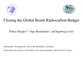 Closing the Global Bomb Radiocarbon Budget