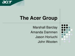 The Acer Group