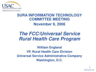 SURA INFORMATION TECHNOLOGY COMMITTEE MEETING November 9, 2006 The FCC/Universal Service