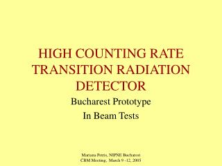 HIGH COUNTING RATE  TRANSITION RADIATION DETECTOR