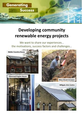 Developing community renewable energy projects We want to share our experiences…