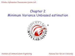 Chapter 2 Minimum Variance Unbiased estimation