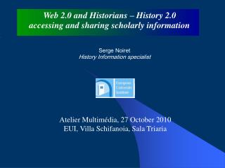 Web 2.0 and Historians – History 2.0  accessing and sharing scholarly information