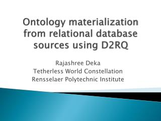 Ontology materialization from relational database sources using D2RQ