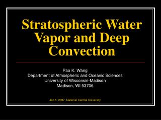 Stratospheric Water Vapor and Deep Convection