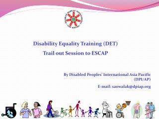Disability Equality Training (DET) Trail out Session to ESCAP