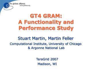GT4 GRAM:  A Functionality and Performance Study