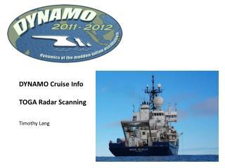 DYNAMO Cruise Info TOGA Radar Scanning Timothy Lang