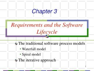 Requirements and the Software Lifecycle