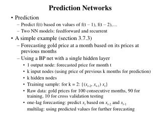Prediction Networks