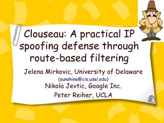 Clouseau: A practical IP spoofing defense through route-based filtering