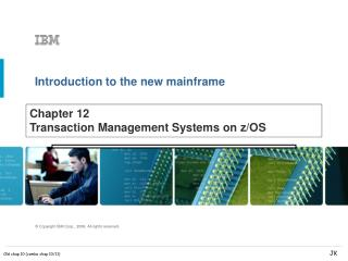 Chapter 12  Transaction Management Systems on z/OS