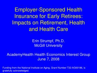Erin Strumpf, Ph.D. McGill University AcademyHealth Health Economics Interest Group June 7, 2008