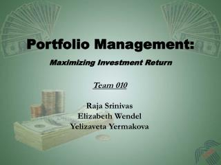 Portfolio Management:  Maximizing Investment Return