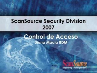 ScanSource Security Division 2007