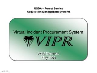 USDA – Forest Service Acquisition Management Systems