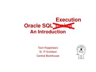Oracle SQL Tuning An Introduction