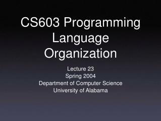 CS603 Programming Language Organization