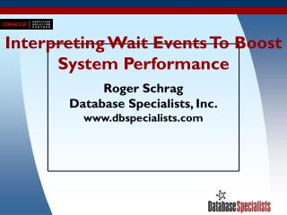 Interpreting Wait Events To Boost System Performance