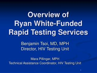 Overview of  Ryan White-Funded  Rapid Testing Services