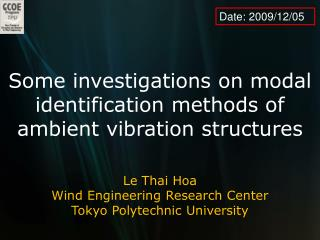 Some investigations on modal identification methods of ambient vibration structures