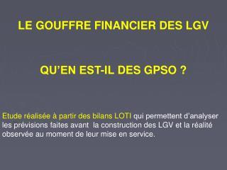 LE GOUFFRE FINANCIER DES LGV
